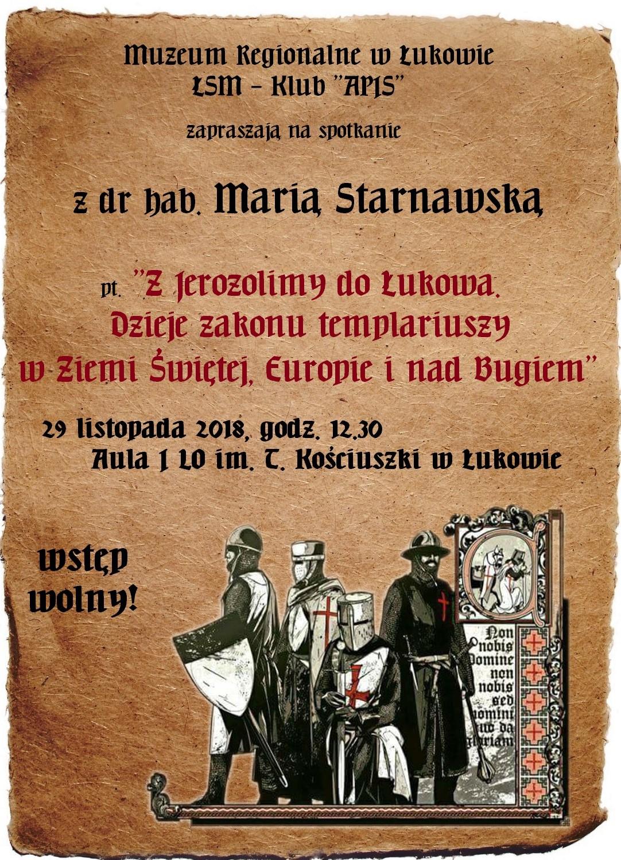 Spotkanie z historykiem dr hab. Marią Starnawską nt. zakonu templariuszy